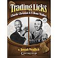 Centerstream Publishing Trading Licks: Charlie Christian & T-Bone Walker Guitar Series Softcover with CD by Joseph Weidlich-thumbnail
