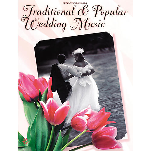 Alfred Traditional & Popular Wedding Music