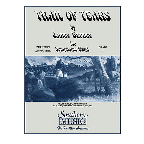 Southern Trail of Tears Concert Band Level 3 Composed by James Barnes-thumbnail