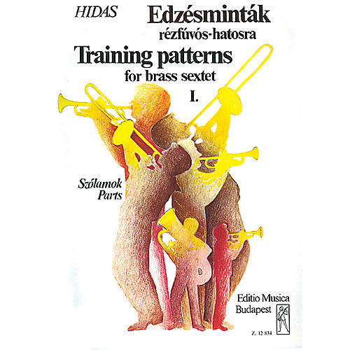 Editio Musica Budapest Training Patterns for Brass Sextet - Volume 1 EMB Series by Frigyes Hidas-thumbnail