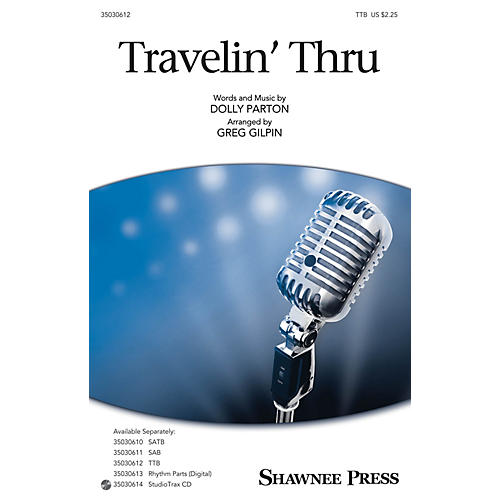 Shawnee Press Travelin' Thru TTB by Dolly Parton arranged by Greg Gilpin-thumbnail