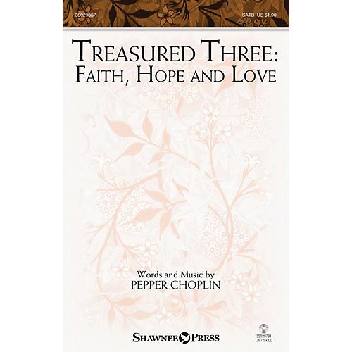 Shawnee Press Treasured Three: Faith, Hope And Love SATB-thumbnail