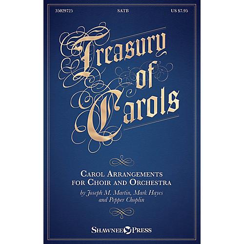Shawnee Press Treasury of Carols (Carol Arrangements for Choir and Orchestra) SATB arranged by Joseph M. Martin-thumbnail
