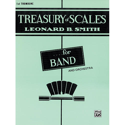 Alfred Treasury of Scales for Band and Orchestra 1st Trombone