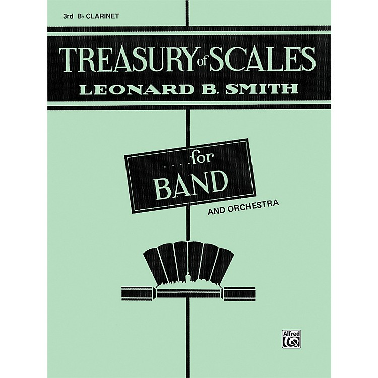 Alfred Treasury of Scales for Band and Orchestra 3rd B-Flat Clarinet