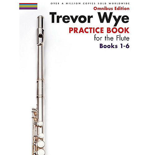 Music Sales Trevor Wye - Practice Book for the Flute - Omnibus Edition Books 1-6 Music Sales America Softcover-thumbnail