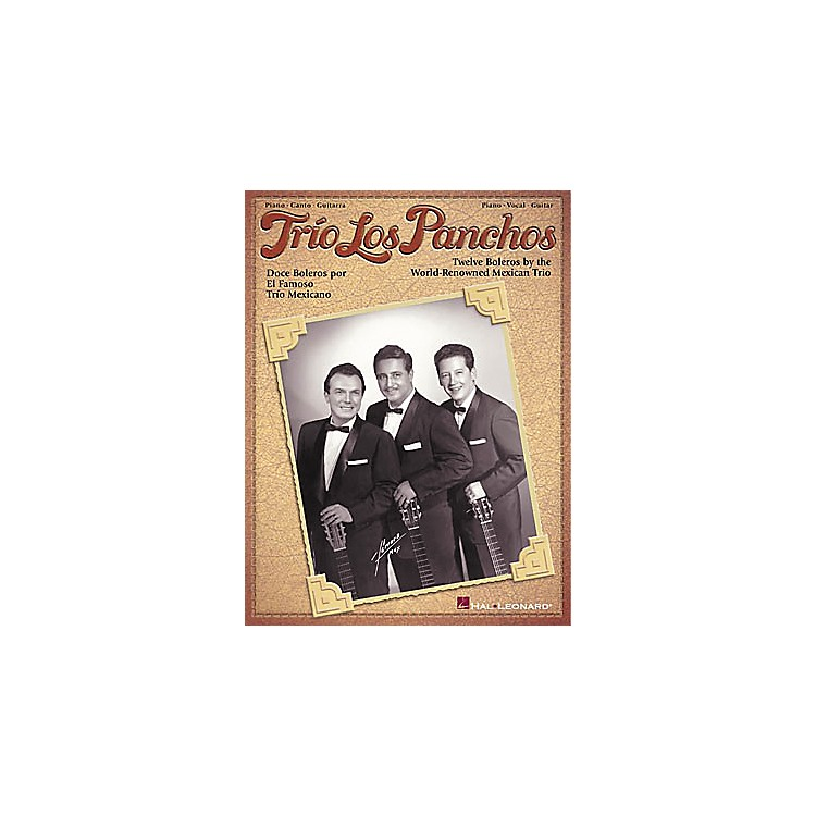 Hal Leonard Trio Los Panchos Piano, Vocal, Guitar Songbook