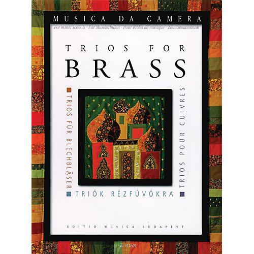 Editio Musica Budapest Trios for Brass EMB Series by Various Arranged by Péter Perényi