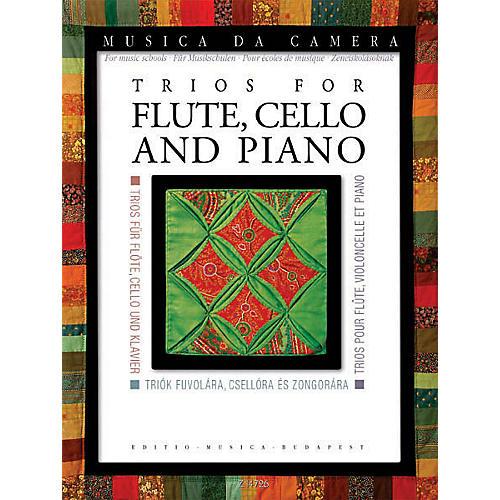 Editio Musica Budapest Trios for Flute, Cello, and Piano (Musica da Camera for Music Schools) EMB Series Composed by Various