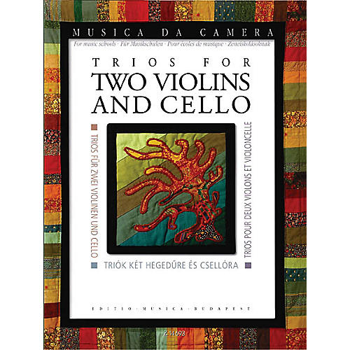 Editio Musica Budapest Trios for Two Violins and Cello (Musica da Camera for Music Schools) EMB Series Composed by Various-thumbnail