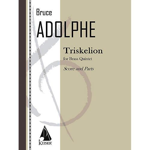 Lauren Keiser Music Publishing Triskelion LKM Music Series by Bruce Adolphe