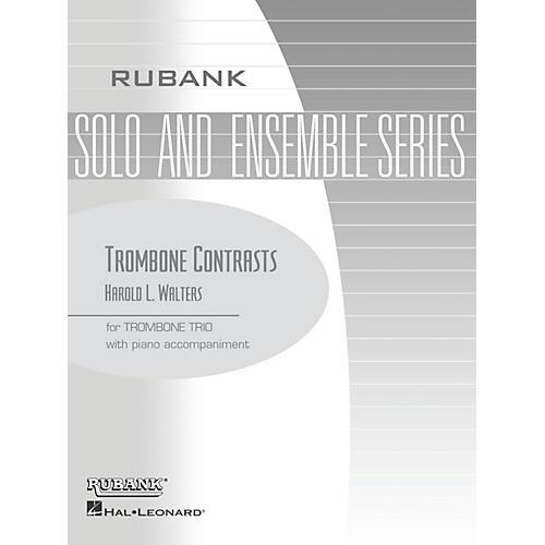 Rubank Publications Trombone Contrasts (Trombone Trio with Piano - Grade 2.5) Rubank Solo/Ensemble Sheet Series
