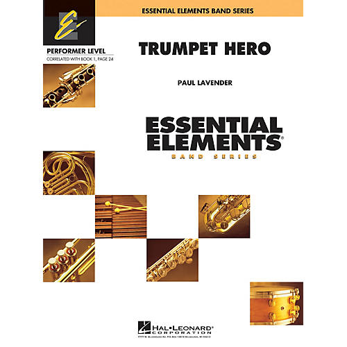 Hal Leonard Trumpet Hero (Section Feature) Concert Band Level .5 to 1 Composed by Paul Lavender-thumbnail