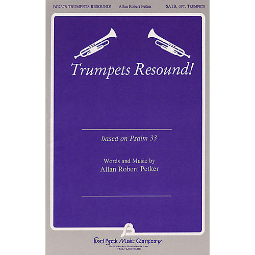 Fred Bock Music Trumpets Resound SATB composed by Allan Robert Petker-thumbnail