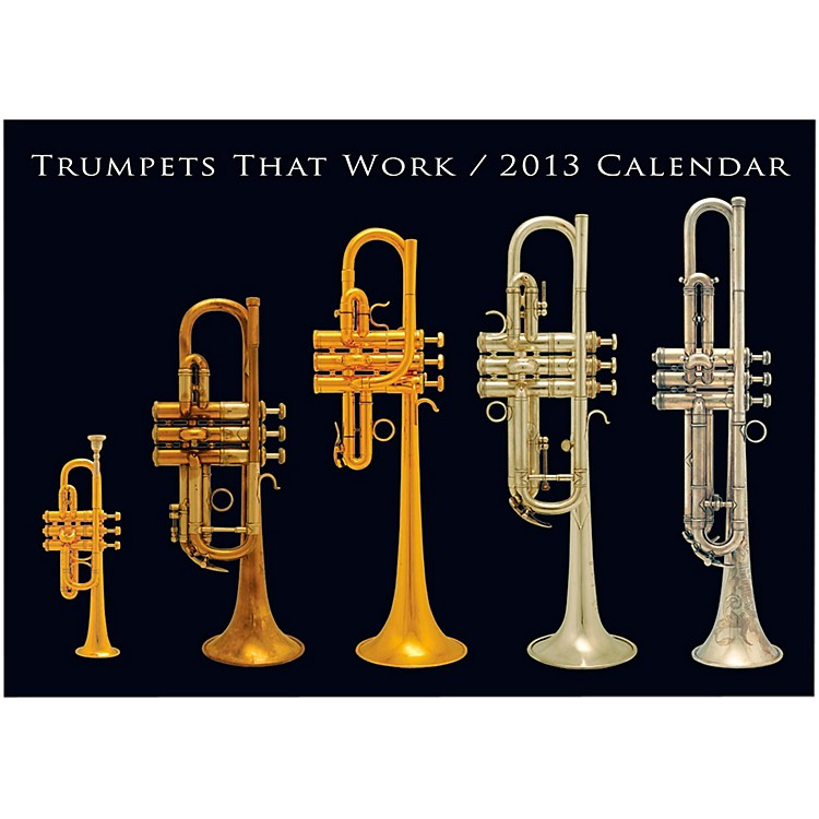 Hal LeonardTrumpets That Work 2013 Wall Calendar