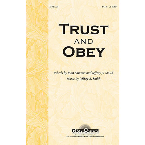 Hal Leonard Trust And Obey SATB