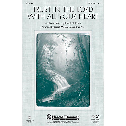 Shawnee Press Trust in the Lord with All Your Heart ORCHESTRATION ON CD-ROM Arranged by Joseph M. Martin