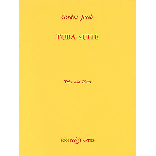 Boosey and Hawkes Tuba Suite (Tuba in C (B.C.) and Piano) Boosey & Hawkes Chamber Music Series Composed by Gordon Jacob-thumbnail