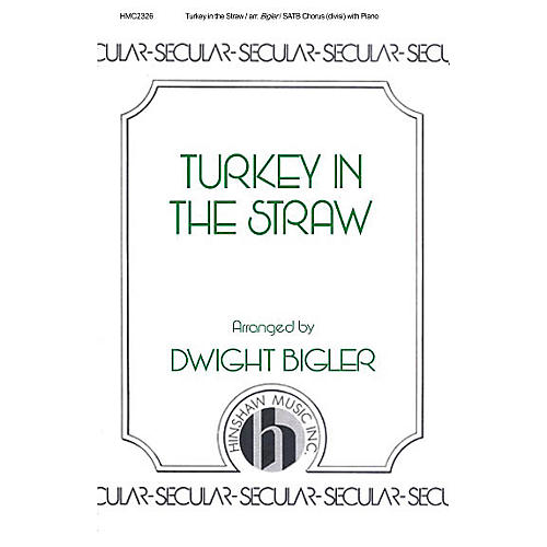 Hinshaw Music Turkey in the Straw SATB arranged by Dwight Bigler-thumbnail