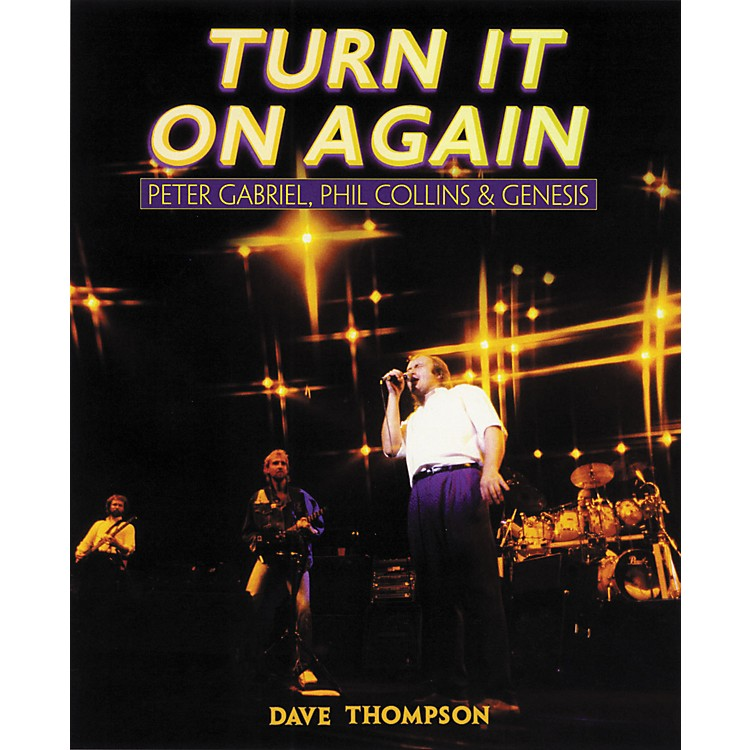 Backbeat BooksTurn It On Again - Peter Gabriel, Phil Collins and Genesis Book