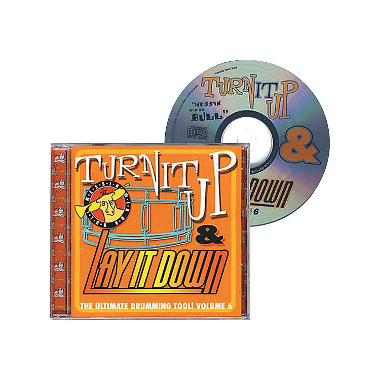 Drum Fun IncTurn It Up and Lay It Down, Volume 6 - Messin' Wid Da Bull - Play Along CD for Drummers