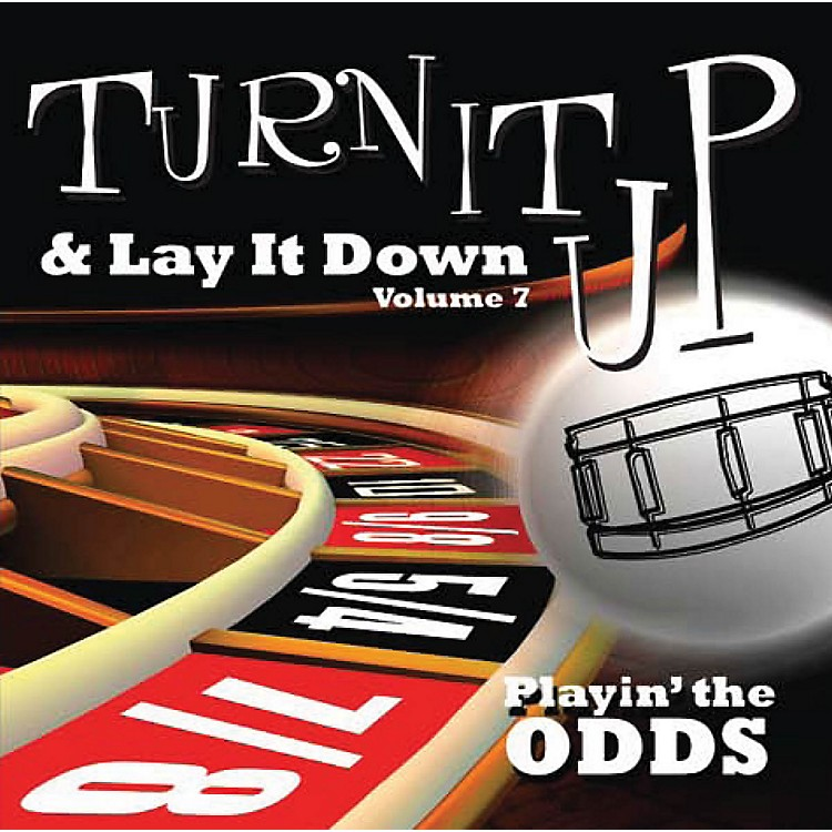 Drum Fun Inc Turn It Up and Lay It Down, Volume 7 Playin' The Odds Play Along CD for Drummers