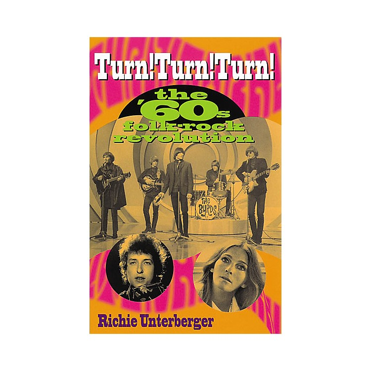 Backbeat BooksTurn! Turn! Turn! '60s Rock Revolution Book