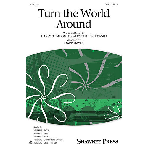 Shawnee Press Turn the World Around SAB arranged by Mark Hayes