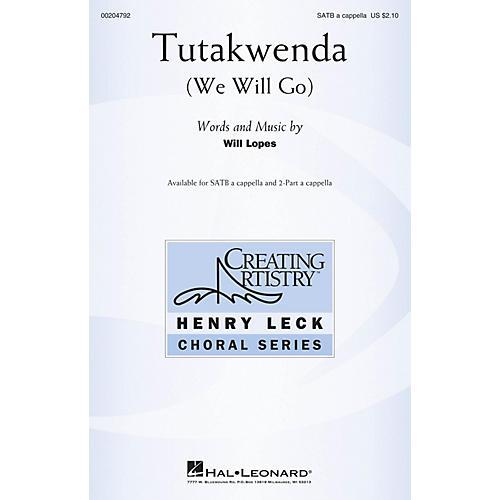 Hal Leonard Tutakwenda (We Will Go) SATB a cappella composed by Will Lopes-thumbnail