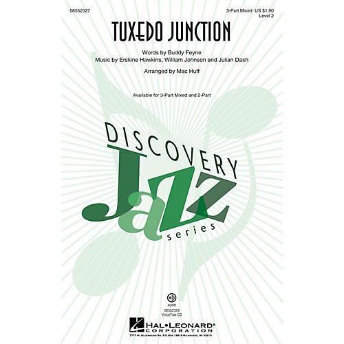 Hal Leonard Tuxedo Junction (Discovery Level 2) 3-Part Mixed by Manhattan Transfer arranged by Mac Huff-thumbnail