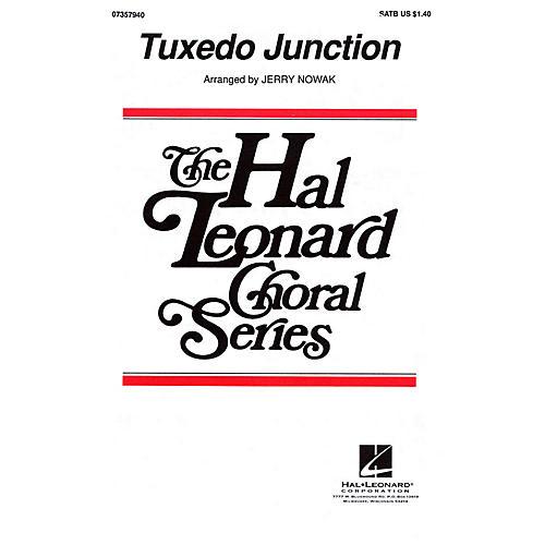 Hal Leonard Tuxedo Junction SATB by The Manhattan Transfer arranged by Jerry Nowak-thumbnail