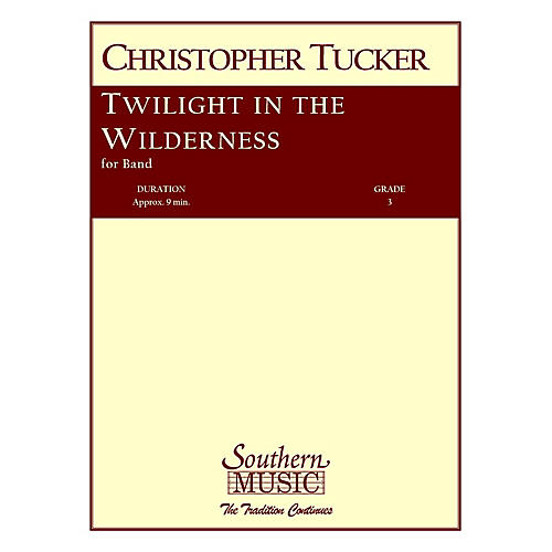 Southern Twilight in the Wilderness (European Parts) Concert Band Level 3 Composed by Christopher Tucker-thumbnail