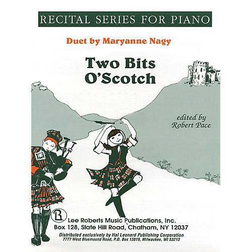 Lee Roberts Two Bits O' Scotch (Duets, Yellow (Book II)) Pace Duet Piano Education Series Composed by Maryanne Nagy