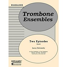 Rubank Publications Two Episodes (Trombone or Brass Quartet - Grade 2) Rubank Solo/Ensemble Sheet Series