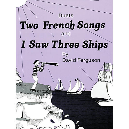 Lee Roberts Two French Songs & I Saw Three Ships Pace Duet Piano Education Series Composed by David Ferguson