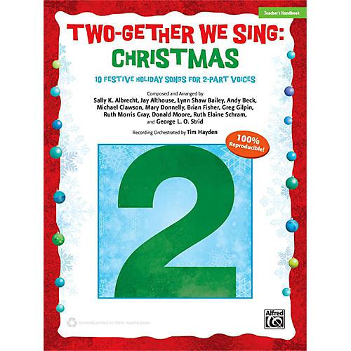 Alfred Two-Gether We Sing: Christmas Teacher's Handbook 2-Part-thumbnail