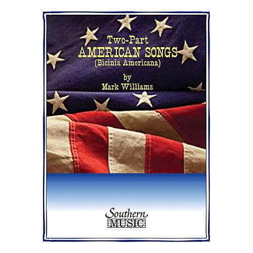 Southern Two-Part American Songs (Book 1) Southern Music Series  by Mark Williams-thumbnail