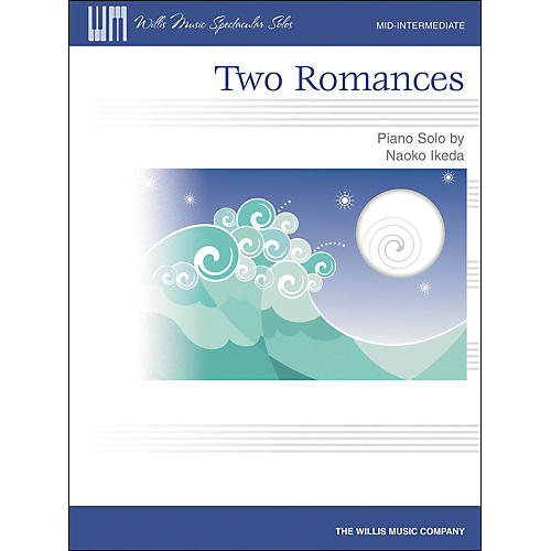 Willis Music Two Romances Mid-Intermediate Piano Solo by Naoko Ikeda