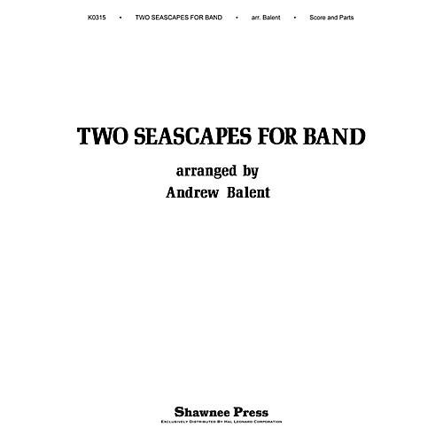 Shawnee Press Two Seascapes for Band Concert Band Level 2 Arranged by Balent-thumbnail