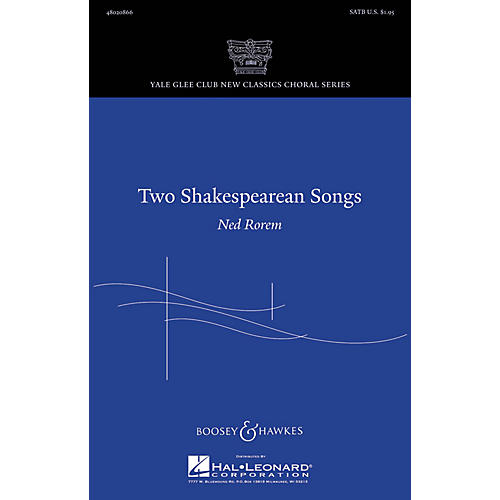 Boosey and Hawkes Two Shakespearean Songs (Yale Glee Club New Classic Choral Series) SATB composed by Ned Rorem-thumbnail