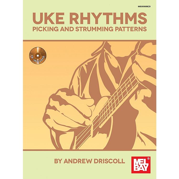 Mel BayUke Rhythms: Picking and Strumming Patterns