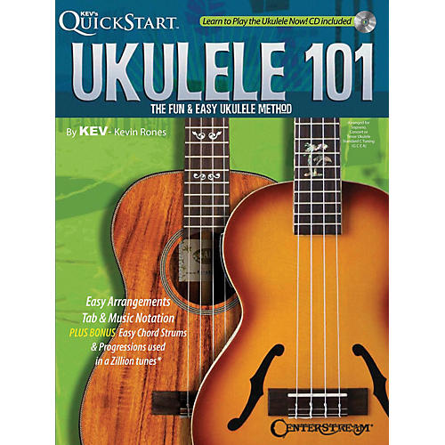 Centerstream Publishing Ukulele 101 (The Fun & Easy Ukulele Method) Fretted Series Softcover with CD Written by Kevin Rones-thumbnail