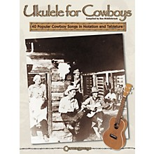 Centerstream Publishing Ukulele for Cowboys Tab (Book)