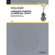 Schott Unbelaubte Gedanken zu Hölderlins Tinian (Double Bass Solo) String Solo Series Softcover