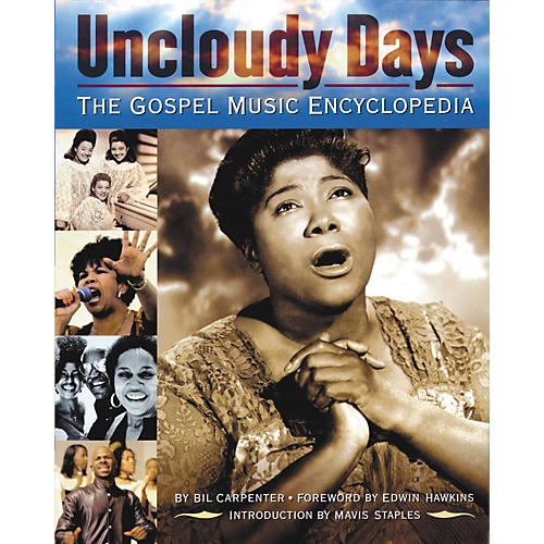 Backbeat Books Uncloudy Days - The Gospel Music Encyclopedia Book