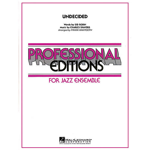 Hal Leonard Undecided Jazz Band Level 5 Arranged by Frank Mantooth