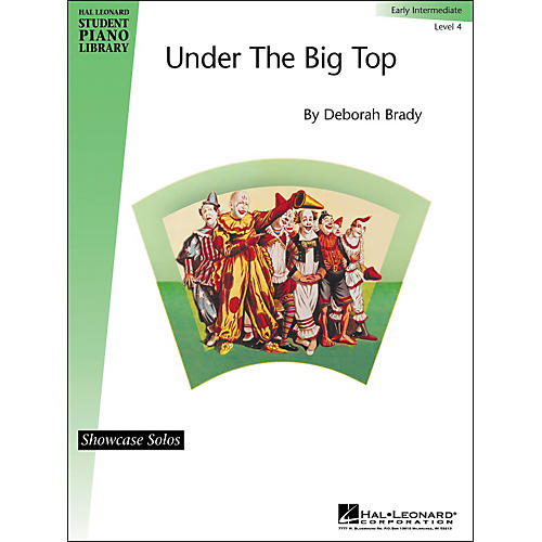 Hal Leonard Under The Big Top Early Intermediate Level 4 Showcase Solos Hal Leonard Student Piano Library