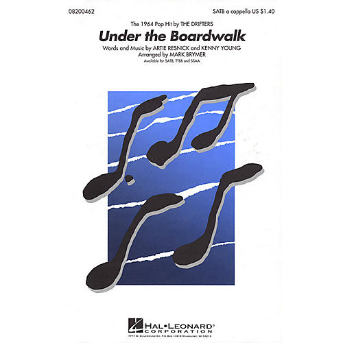 Hal Leonard Under the Boardwalk TTBB A Cappella by The Drifters Arranged by Mark Brymer