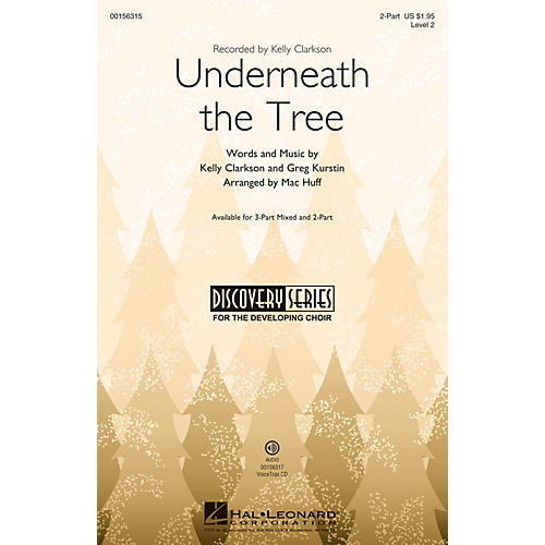 Hal Leonard Underneath the Tree (Discovery Level 2) 2-Part arranged by Mac Huff-thumbnail
