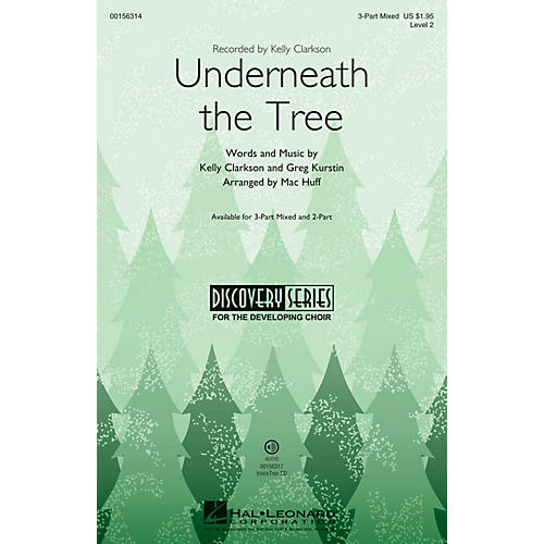 Hal Leonard Underneath the Tree (Discovery Level 2) 3-Part Mixed arranged by Mac Huff